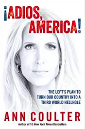 """Ann Coulter is back, more fearless than ever. In Adios, America she touches the third rail in American politics, attacking the immigration issue head-on and flying in the face of La Raza, the Democrats, a media determined to cover up immigrants' crimes, churches that get paid by the government for their ""charity,"" and greedy Republican businessmen and campaign consultants—all of whom are profiting handsomely from mass immigration that's tearing the country apart."" - Amazon"