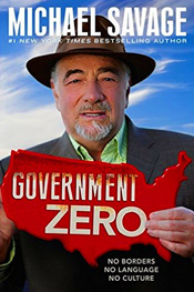 """Michael Savage has been warning Americans for decades. In ""Government Zero,"" Savage sounds the alarm about how progressives and radical Islamists are working towards similar ends: to destroy Western Civilization and remake it in their own respective images.  These two dark forces are transforming our once-free republic into a socialist, Third World dictatorship ruled by Government Zero: absolute government and zero representation.  Combining in-depth analysis with biting commentary, Savage cuts through mainstream media propaganda to reveal an all-out attack on our borders, language and culture by progressive and Islamist travelers who have hijacked public policy from national defense to immigration to public education."" - WND"