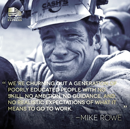 See Mike Rowe's  Works Foundation at <http://profoundlydisconnected.com/>